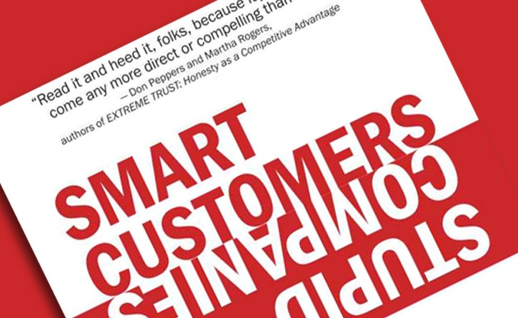 Book: Smart Customers, Stupid Companies