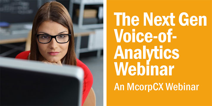 VoC and VoB, Meet VoA: How NextGen Voice-of-Analytics Tools are Transforming Customer Insights, and CX ROI Recorded Webinar